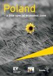 Raport EY: Polska prawdziwą specjalną strefą ekonomiczną. Zwłaszcza do czerwca 2014