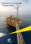 Spotlight-on-oil-and-gas-megaprojects.pdf