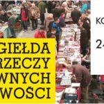 XXXIV Giełda Rzeczy Dawnych i Osobliwości w EXPO Łódź