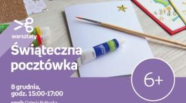 Świąteczna pocztówka | Empik Galeria Bałtycka Hobby,  - warsztaty