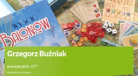 Grzegorz Buźniak | Empik Riviera Hobby,  - spotkanie