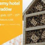 ZETPETY #6: BUDUJEMY HOTEL DLA OWADÓW - EMPIK MANUFAKTURA